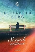 SORSOK SZŐTTESE - Ebook - BERG, ELIZABETH