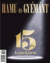 HAMU ÉS GYÉMÁNT 2013 - 15 ÉV KÉPEKBEN - Ekönyv - HAMU ÉS GYÉMÁNT KFT