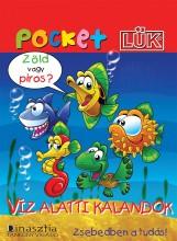 VÍZ ALATTI KALANDOK - ALAPLAPPAL (POCKET LÜK) - Ekönyv - DINASZTIA TANKÖNYVKIADÓ KFT.