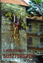 SUSZTERSZÉK - Ebook - F. HORVÁTH ANNA