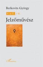 V. ÉS Ú./II. - JELZŐMŰVÉSZ - Ekönyv - BERKOVITS GYÖRGY