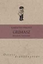 GRIMASZ - OSIRIS DIÁKKÖNYVTÁR - - Ekönyv - KARINTHY FRIGYES