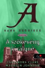 A SZÖKEVÉNY KIRÁLYNÉ - BANE KRÓNIKÁK 2. - FŰZÖTT - Ekönyv - CLARE, CASSANDRA