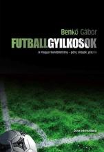 Futballgyilkosok - Ekönyv - Benkő Gábor