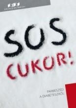SOS CUKOR! - PÁRBESZÉD A DIABÉTESZRŐL - Ekönyv - ORIOLD ÉS TÁRSAI KFT.
