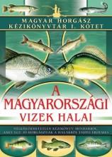A MAGYARORSZÁGI VIZEK HALAI - MAGYAR HORGÁSZ KÉZIKÖNYVTÁR 1. - Ekönyv - DR. LÁNYI GYÖRGY - DR. LÁNYI GÁBOR