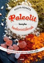 PALEOLIT KONYHA HEDONISTÁKNAK - Ekönyv - POSTA RENÁTA