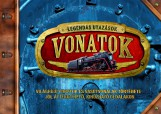 Vonatok - Legendás utazások - Ekönyv - NAPRAFORGÓ KÖNYVKIADÓ