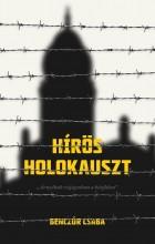 HÍRÖS HOLOKAUSZT - Ekönyv - BENCZÚR CSABA