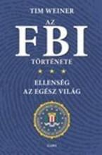 AZ FBI TÖRTÉNETE - ELLENSÉG AZ EGÉSZ VILÁG - Ekönyv - WEINER, TIM