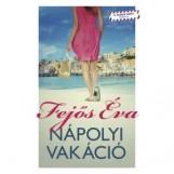 NÁPOLYI VAKÁCIÓ - Ekönyv - FEJŐS ÉVA