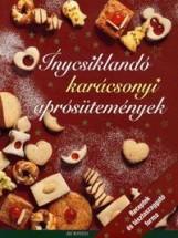 ÍNYCSIKLANDÓ KARÁCSONYI APRÓSÜTEMÉNYEK - RECEPTEK ÉS TÉSZTASZAGGATÓ FORMA - Ekönyv - ART NOUVEAU KIADÓ
