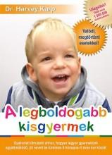 A LEGBOLDOGABB KISGYERMEK - Ekönyv - KARP, HARVEY  DR.