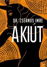 A KIÚT - Ekönyv - DR. CSERNUS IMRE