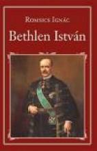 BETHLEN ISTVÁN - NEMZETI KÖNYVTÁR 19. - Ekönyv - ROMSICS IGNÁC