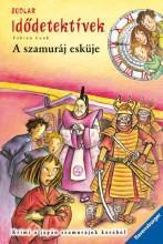 A SZAMURÁJ ESKÜJE - IDŐDETEKTÍVEK 14. - Ekönyv - LENK, FABIAN