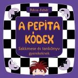 A PEPITA KÓDEX - SAKKMESE ÉS TANKÖNYV GYEREKEKNEK - Ekönyv - PEKSA-FEHÉR