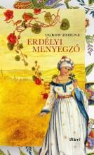 ERDÉLYI MENYEGZŐ - Ekönyv - UGRON ZSOLNA