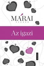 AZ IGAZI (ÚJ!) - Ekönyv - MÁRAI SÁNDOR