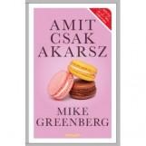AMIT CSAK AKARSZ - Ekönyv - GREENBERG, MIKE