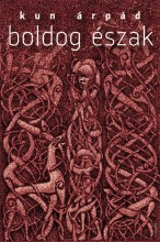 BOLDOG ÉSZAK - Ekönyv - KUN ÁRPÁD