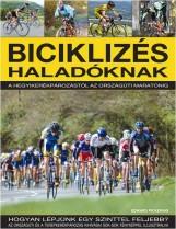 BICIKLIZÉS HALADÓKNAK - Ekönyv - PICKERING, EDWARD