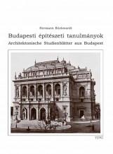 BUDAPESTI ÉPÍTÉSZETI TANULMÁNYOK - Ekönyv - RÜCKWARDT, HERMANN