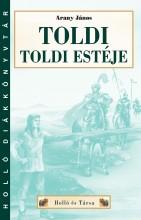 TOLDI - TOLDI ESTÉJE - HOLLÓ DK - Ekönyv - ARANY JÁNOS
