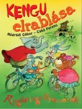 KENGU ELRABLÁSA - RINGABRINGA NYOMOZÓK - Ekönyv - NÓGRÁDI GÁBOR - CAKÓ FERENC
