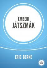 EMBERI JÁTSZMÁK (ÚJ, 8., JAVÍTOTT KIADÁS) - Ekönyv - BERNE, ERIC