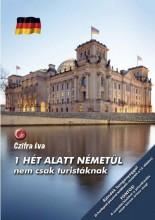 1 HÉT ALATT NÉMETÜL - NEM CSAK TURISTÁKNAK - Ekönyv - CZIFRA ÉVA