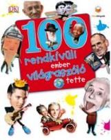 100 RENDKÍVÜLI EMBER VILÁGRASZÓLÓ TETTE - Ekönyv - HVG KIADÓI ZRT.