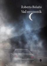 VAD NYOMOZÓK - Ekönyv - BOLANO, ROBERTO