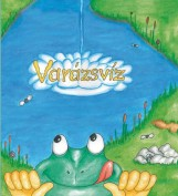 VARÁZSVÍZ - Ekönyv - SZÜL?FÖLD KÖNYVKIADÓ