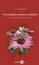 HOMEOPÁTIÁS ZSEBKÖNYV SZÜLŐKNEK - EGY GYERMEKGYÓGYÁSZ JAVASLATAI - Ekönyv - KÜRTI KATALIN DR.