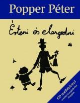 ÉRTENI ÉS ELENGEDNI - CD MELLÉKLETTEL - Ekönyv - POPPER PÉTER