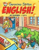 ENGLISH! MY CLOTHES - A RUHÁIM - Ekönyv - STILTON, GERONIMO