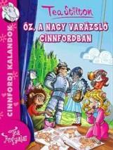 ÓZ, A NAGY VARÁZSLÓ CINNFORDBAN - Ekönyv - STILTON, TEA