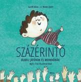 SZÁZÉRINTŐ - Ekönyv - LACKFI JÁNOS - J.KOVÁCS JUDIT