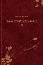 MAGYAR SZEMMEL II. - WASS ALBERT SOR. 44. - Ekönyv - WASS ALBERT