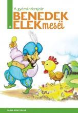 A GYÉMÁNTKRAJCÁR - BENEDEK ELEK ÖSSZES MESÉI 15. - Ekönyv - BENEDEK ELEK