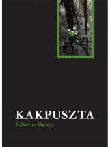Kakpuszta - Ebook - Palkovics György