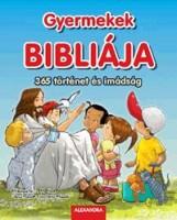 GYERMEKEK BIBLIÁJA - 365 TÖRTÉNET ÉS IMÁDSÁG - Ekönyv - ALEXANDRA KIADÓ