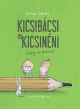 KICSIBÁCSI ÉS KICSINÉNI - (MEG AZ IMIKÉM) - Ekönyv - DÁNIEL ANDRÁS