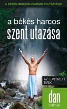 A BÉKÉS HARCOS SZENT UTAZÁSA - AZ ELVESZETT ÉVEK - Ekönyv - MILLMAN, DAN