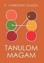TANULOM MAGAM - Ekönyv - F. VÁRKONYI ZSUZSA