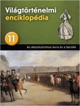 AZ ABSZOLUTIZMUS KORA ÉS A BAROKK - VILÁGTÖRTÉNELMI ENCIKLOPÉDIA 11. - Ebook - KOSSUTH KIADÓ ZRT.