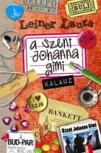 A SZENT JOHANNA GIMI KALAUZ - Ekönyv - LEINER LAURA