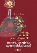 BOLDOG KÚTÁSÓK ÉS ÁLLVÁNYOZÓK - Ekönyv - SZÁVAI ILONA