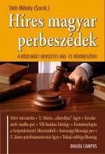 HÍRES MAGYAR PERBESZÉDEK - A KÖZELMÚLT NEVEZETES VÁD- ÉS VÉDŐBESZÉDEI - Ekönyv - DIALÓG CAMPUS KIADÓ
